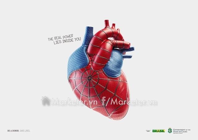 Sức mạnh thật sự nằm chính ở trong bạn - Loạt quảng cáo sử dụng hình ảnh các siêu anh hùng trong các bộ phim để khuyến khích mọi người tham gia hiến tặng nội tạng.