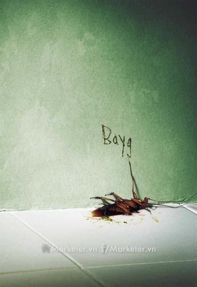 Một quảng cáo rất hài hước của thuốc diệt côn trùng Baygon. Con gián này đã cố gắng viết tên hung thủ giết chết mình lên tường.