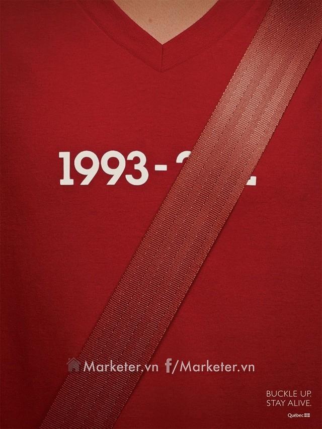 Sinh năm 1993, thời gian mất không xác định được do đeo dây an toàn. Đây là lời nhắn nhủ đến những người tham gia giao thông từ Québec, Canada.
